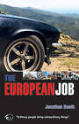 The European Job by Jonathan Booth (Paperback, 2002)