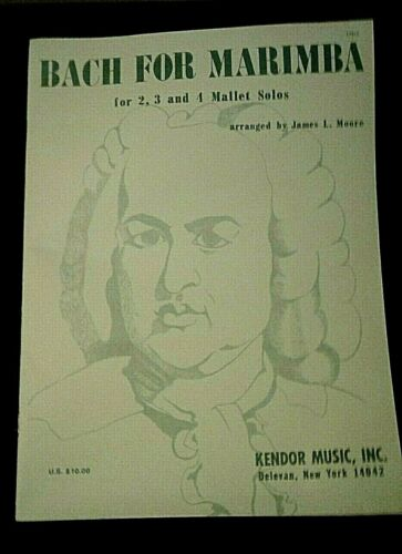 BACH FOR MARIMBA FOR 2 3 AND 4 MALLET SOLOS KENDOR MUSIC INC M-2