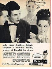 PUBLICITE ADVERTISING  1962   COLGATE  dentifrice