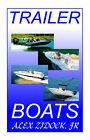 Trailer Boats by Alex Zidock (Paperback, 2000)