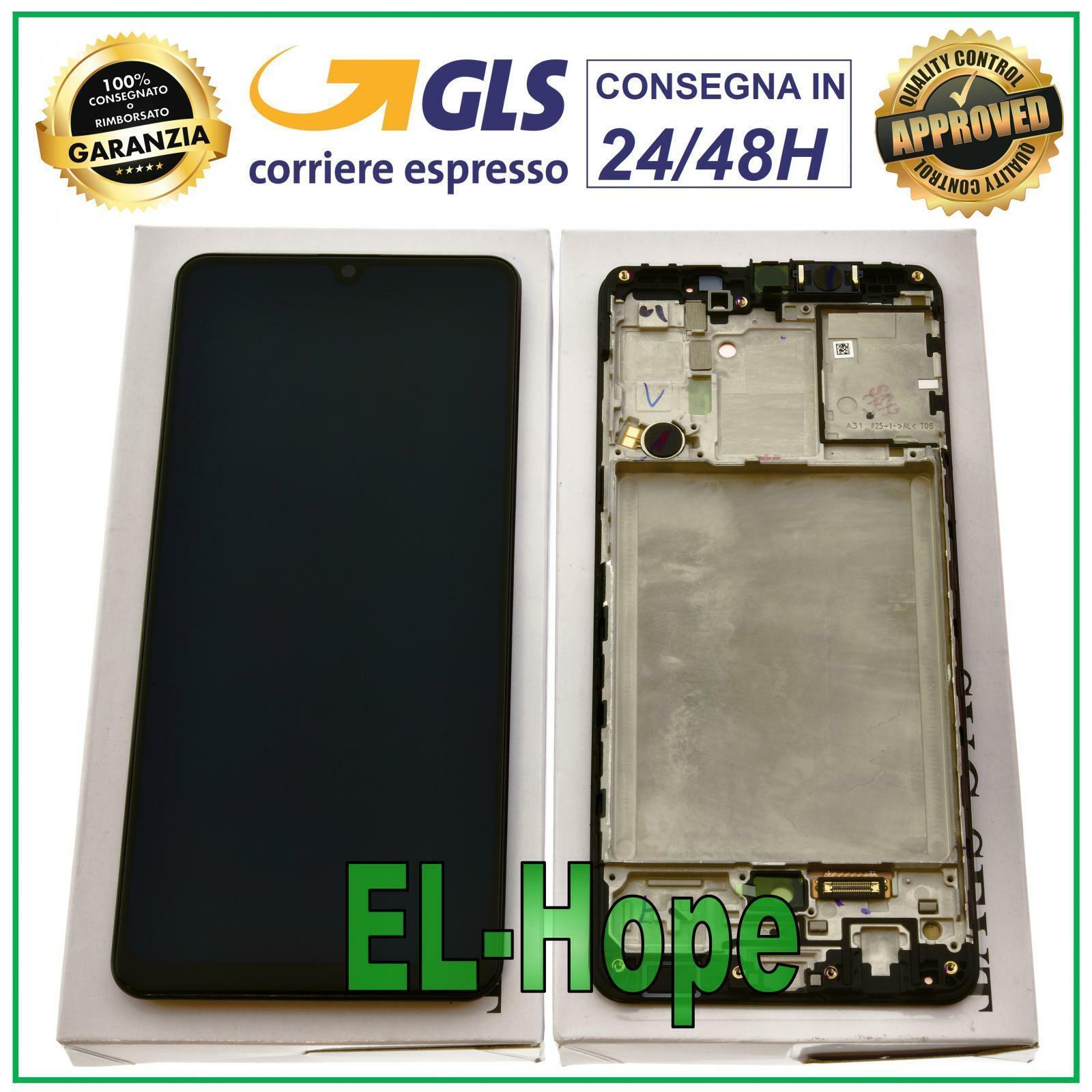 Samsung Galaxy: DISPLAY LCD ORIGINALE + FRAME SAMSUNG GALAXY A31 SM-A315F A315 TOUCH SCREEN NERO