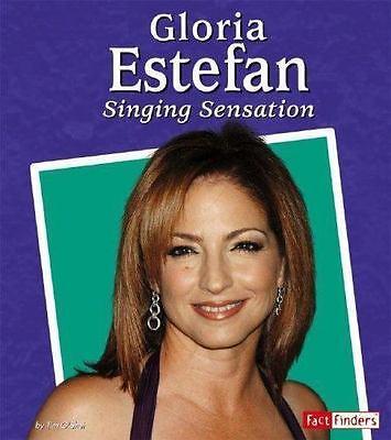 Gloria Estefan : Singing Sensation by Tim O'Shei ...