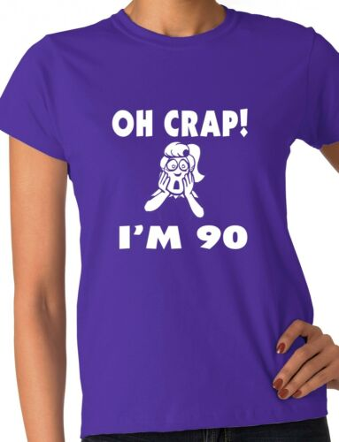 Oh Crap 90th Birthday Present Funny Ladies Gift T-Shirt  Size S-XXL