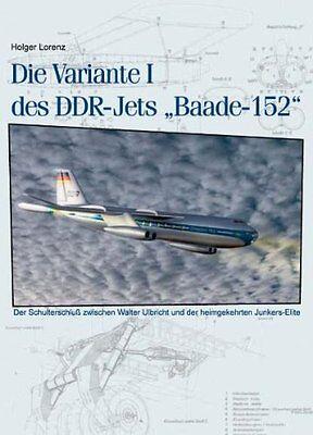 Sonderabschnitt Die Variante I Des Ddr-jets Baade-152 Geschichte Bildband Buch Fotos Historie Exquisite Handwerkskunst;