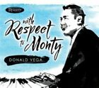 With Respect to Monty Donald Vega 0096802280160