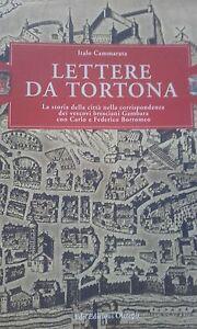 LETTERA-DA-TORTONA-storia-citta-corrispondenza-Vescovi-bresciani-con-F-Borromeo