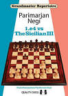 1.E4 vs the Sicilian III by Parimarjan Negi (Paperback, 2016)