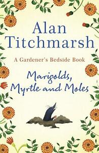 Marigolds-Myrtle-and-Moles-by-Alan-Titchmarsh