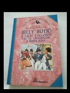 BILLY BUDD E ALTRI RACCONTI DELLA LEGGENDA AMERICANA (ed. Giunti - Marzocco) - Italia - BILLY BUDD E ALTRI RACCONTI DELLA LEGGENDA AMERICANA (ed. Giunti - Marzocco) - Italia