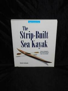 The Strip Built Sea Kayak Nick Schade 3 Boats You Can Build Plans Guide Book