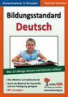 Bildungsstandard Deutsch / Was 12-Jährige wissen und können sollten! von Reinhold Zinterhof (2009, Taschenbuch)