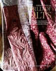 A World of Quilts: Designing and Making Contemporary Quilts Inspired by Traditional Patterns by Cassandra Ellis (Hardback, 2014)