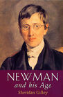 Newman and His Age by Sheridan Gilley (Paperback, 2002)