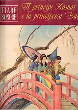 H8  FIABE SONORE ANNO I N. 49 - 1966 - IL PRINCIPE KAMAR E LA PRINCIPESSA BUDUR