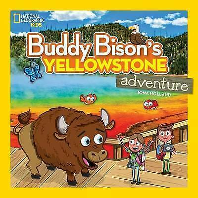 1 of 1 - Buddy Bison's Yellowstone Adventure (National Geographic Kids)-ExLibrary