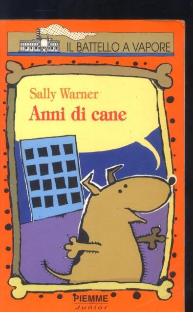 Anni di cane di Sally Warner