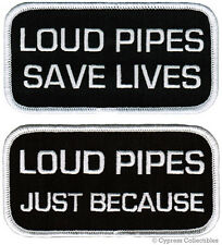 LOT 2 PATCH - LOUD PIPES SAVE LIVES and JUST BECAUSE embroidered iron-on BIKER