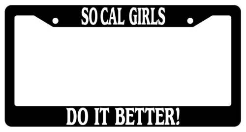Black License Plate Frame So Cal Girls Do It Better Auto Accessory