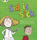 Sid is Sick by Emma Lynch (Paperback, 2010)