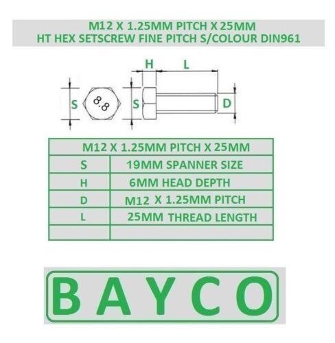 FINE PITCH HEXAGON BOLT M12 X 1.25P HT SETSCREW GRADE 8.8 25MM - 50MM LONG .