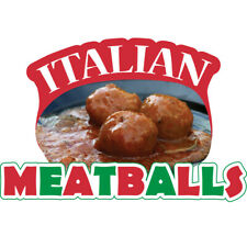 Italian Meatballs Concession Decal Sign Cart Trailer Stand Sticker Equipment