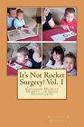 It's Not Rocket Surgery! Vol. 1: Catching Humpty Dumpty - A Good Foundation by Shannah B Godfrey (Paperback / softback, 2011)