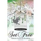 Set Free: Addiction Knows No Boundaries by Janet Shrewsbury (Paperback / softback, 2013)