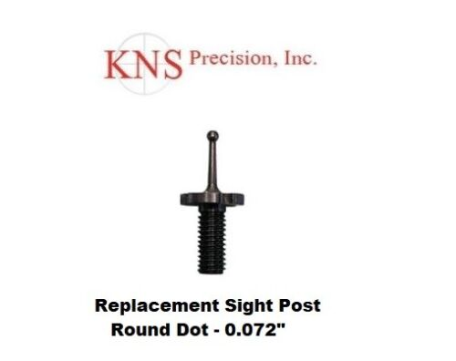 "Front Sight Round Dot Post Sight .072/"" NEW KNS Precision # RND072"