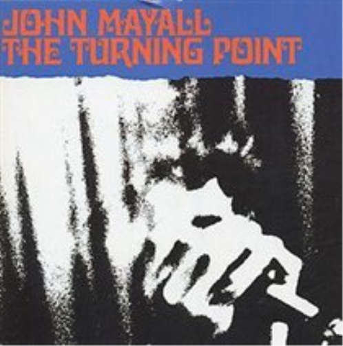 John Mayall-The Turning Point CD NEUF