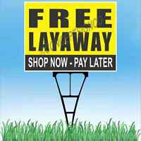 18x24 Free Layaway Outdoor Yard Sign & Stake Sidewalk Lawn Shop Now Pay Later