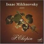 Frederic Chopin - Isaac Mikhnovsky plays F. Chopin (2007)