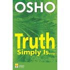 Truth Simply is: Talks on Sufism by Osho (Paperback, 2005)