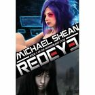 Redeye: Book Two of the Wonderland Cycle by Michael Shean (Paperback / softback, 2013)