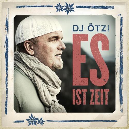 1 von 1 - DJ Ötzi - Es ist Zeit    - CD