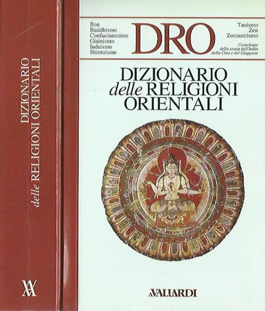 Dizionario delle religioni orientali. . 1993. I ED.