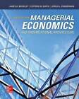 Managerial Economics and Organizational Architecture by Clifford W. Smith, Jr., James A. Brickley (Hardback, 2015)