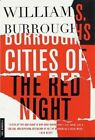 Cities of the Red Night by William S Burroughs (Paperback / softback)