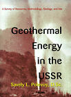 Geothermal Energy in the USSR: A Survey of Resources, Methodology, Geology, and Use by Savely L Polevoy (Paperback / softback, 2000)