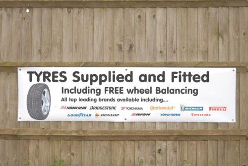Tyres Supplied and Fitted Banner Garage Workshop Tyre bay Advertising Sign
