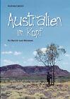 Australien Im Kopf by Andreas Liebich (Paperback / softback, 2005)