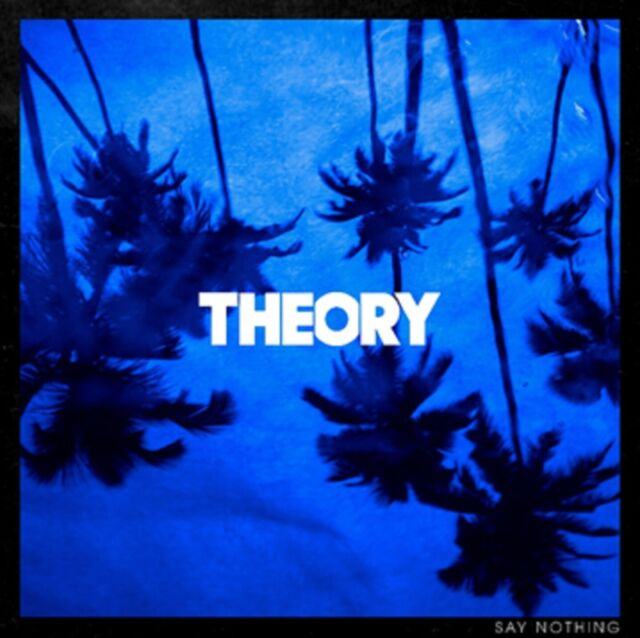 Theory of a Deadman - Say Nothing - New CD Album