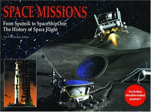NEW BOOK Space Missions: From Sputnik to SpaceShipOne