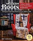 Modern Roots von Bill Volckening (2016, Taschenbuch)
