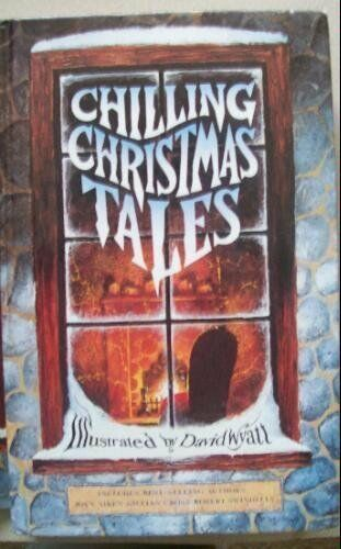 Chilling Christmas Tales (Hippo fiction) By Joan Aiken,etc.,et al, David Wyatt