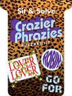 Crazier Phrazies by Puzzability (Paperback, 2011)