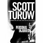 Personal Injuries by Scott Turow (Paperback, 2014)