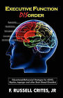 Executive Function by Floyd Russel Crites (Paperback / softback, 2010)