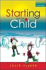 Starting from the Child: Teaching and Learning in the Foundation Stage von Julie Fisher (2013, Taschenbuch)