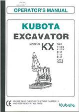 KUBOTA EXCAVATOR KX36-2 KX41-2S KX41-2V KX61-2 KX71-2 OPERATORS MANUAL - KX41-2