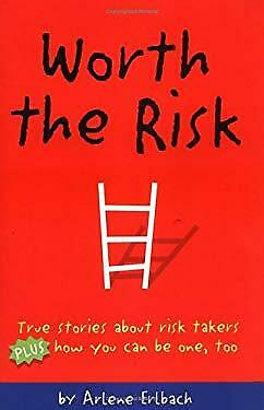 Real Kids Taking the Right Risks : Plus, How You Can, Too! by Erlbach, Arlene